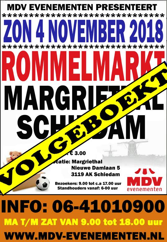 4 November 2018  ( VOLGEBOEKT ALLEEN RESERVELIJST MOGELIJK ) Rommelmarkt Margriethal Schiedam