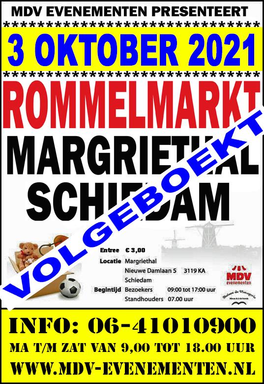 3 Oktober 2021 ( VOLGEBOEKT ) Rommelmarkt Margriethal in Schiedam